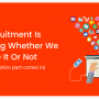 Recruitment Is Marketing Whether We Like It Or Not
