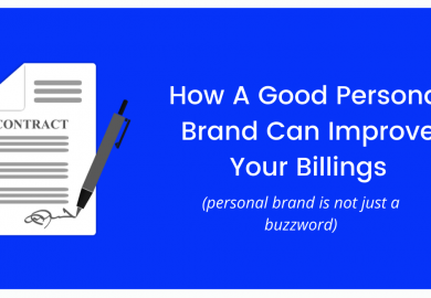 How A Good Personal Brand Can Improve Your Billings
