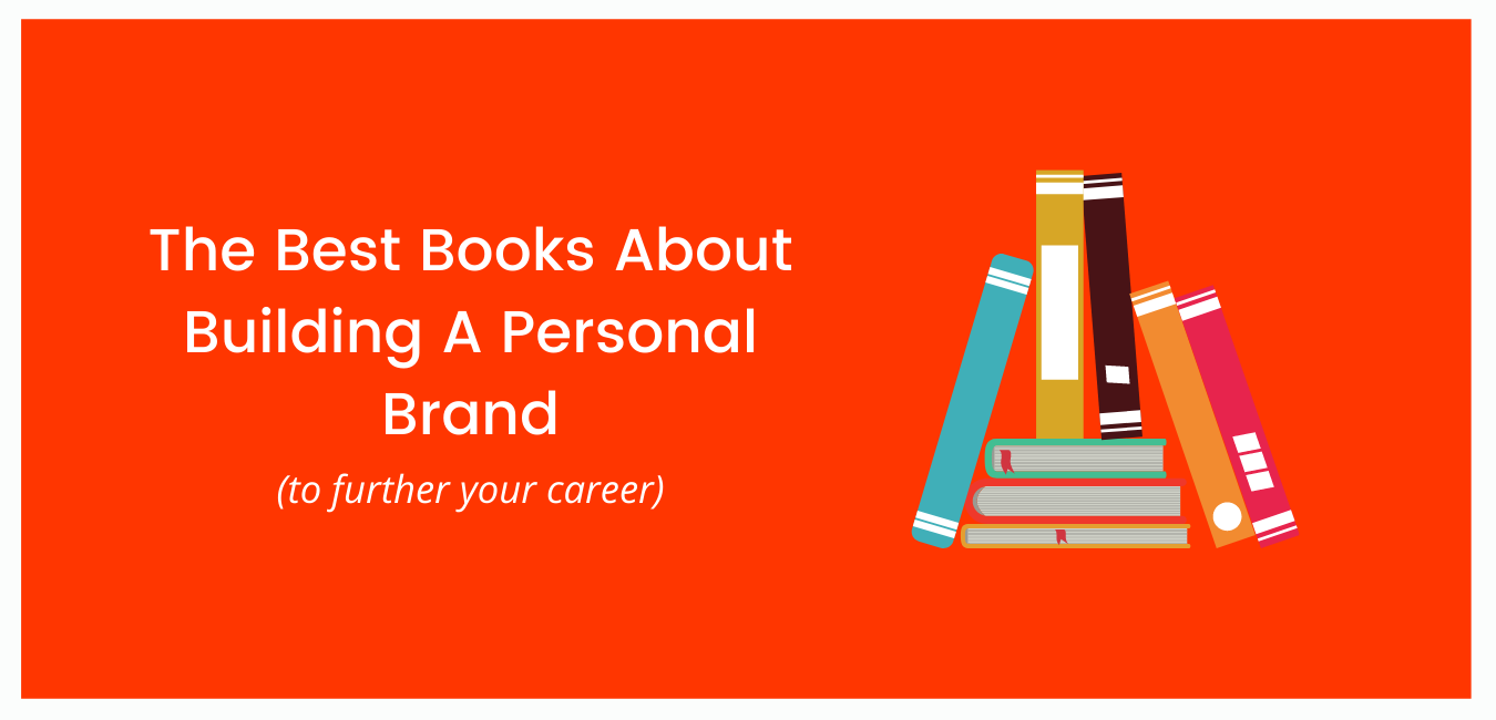 The Best Books About Building A Personal Brand