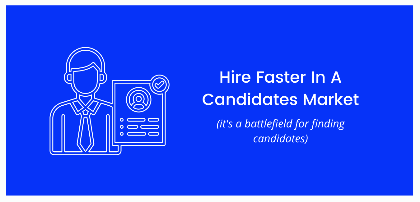Hire Faster in a Candidates Market